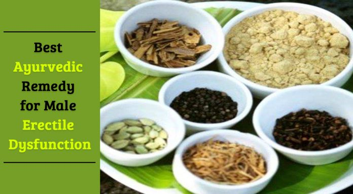 Best Ayurvedic remedy for Male Erectile Dysfunction